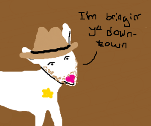 """Sheriff Hoyt as goat: """"come downtown"""""""