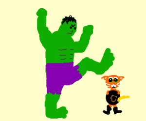 Hulk will smash Puss in boots. He will.