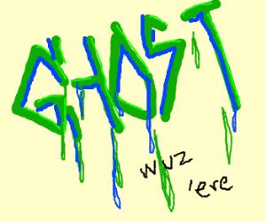 Graffiti Ghost waz 'ere