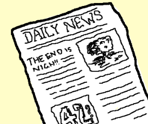Daily News:THE END IS NIGH!