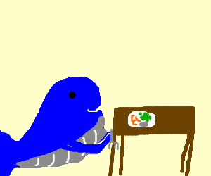 Whale coming for dinner @ dinner table