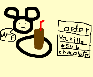 Mouse got chocolate but ordered vanilla