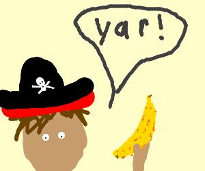Banana pirats!!