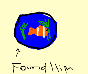 found nemo in a fishbowl