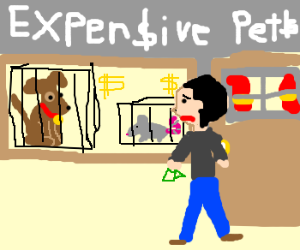 Man can't afford expensive rat or dog.