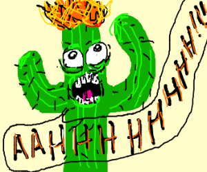 Surprised cactus with head on fire