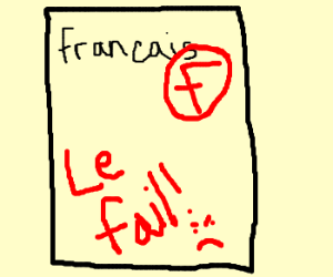 Failed french test
