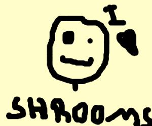 This guy really loves mushrooms