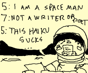 Astronaut has trouble with haikus