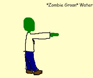 News Break: Zombies now crave water.