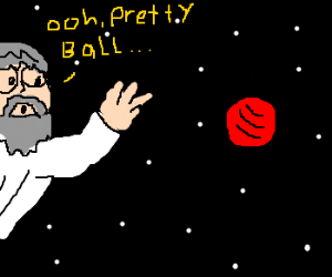 God amazed at a red ball in space