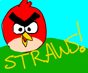 Red Angry Bird demands straws.
