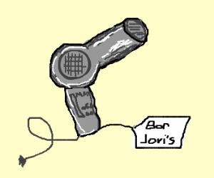 Jon Bon jovis hairdryer