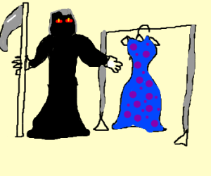 The Grim Reaper prefers to dress up.