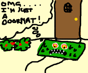 creepy doormat: self- realization