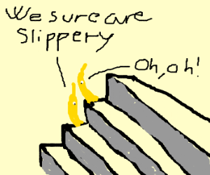 slippery bananas attempt to climb stairs