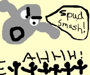 A giant gray potato attacks people