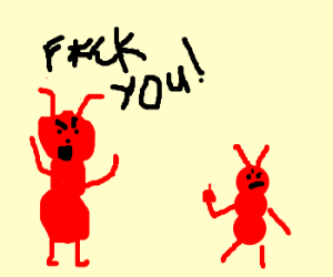 Two ants swearing at eachother