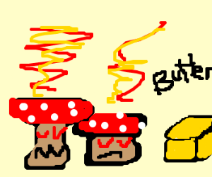 Two evil mushrooms are angry at butter