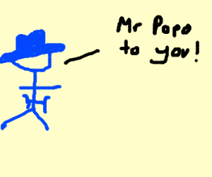 "Blue cowboy saying ""Mr. Popo to you"""