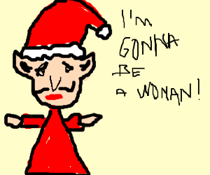 xmas elf decides on a sex change