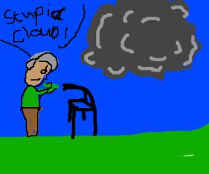 Old man angry at cloud