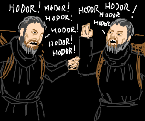Hodor has deep discussion with twin