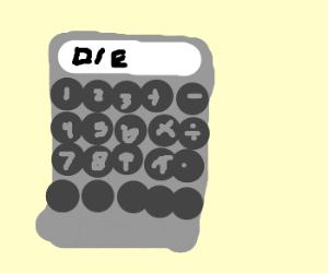 angry calculator wants u to kill urself