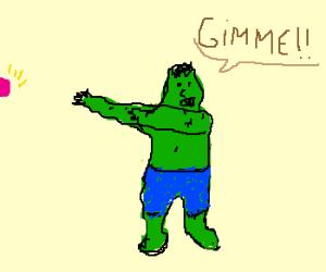 Hulk want
