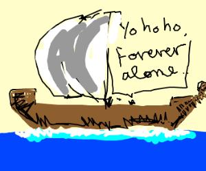Yo ho ho, this ship has no crew.