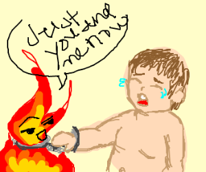 baby handcuffed to fire