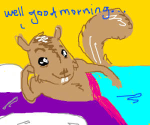 Squirrel greets you in the morning