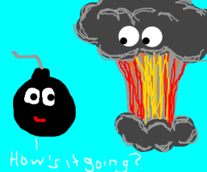 bombs and mushroom clouds chitchat
