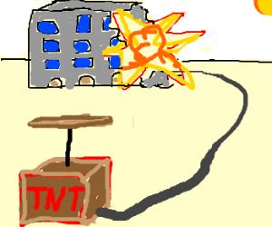 Bam! TNT & buildings don't get along!