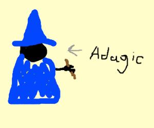 """Blue wizard is """"Adagic"""""""