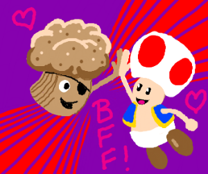 Trouble Muffin and Toad (Mario) are BFFs