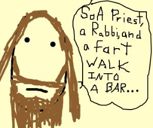 Brown beardy tells THE fart joke