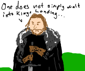 One does not simply walk into King´s L.