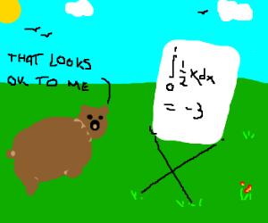 Stupid bear can't do maths.