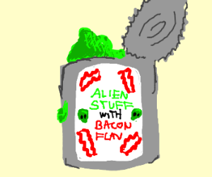 bacon flavored with strange alien stuff
