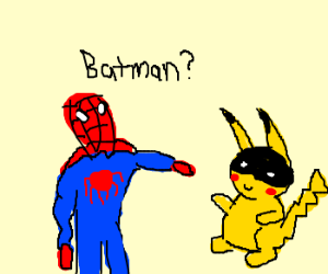 Spiderman thinks Pokemon is batman