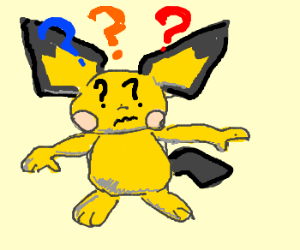 pichu is confused!