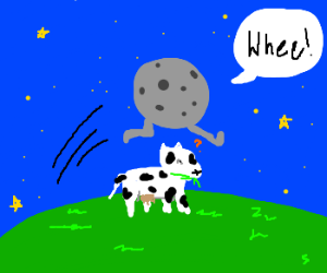 The moon jumped over the cow