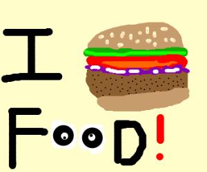 "I ""hamburger"" food."