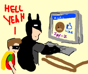 Batman and Robin like Jay-Z