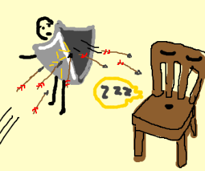 deflecting arrows to unsuspecting chair