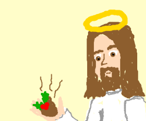 """""""HOLLY SHIT! IT'S THE JESUS!"""""""