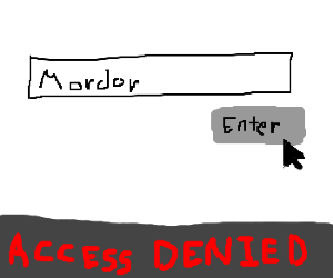 One does not simply enter Mordor
