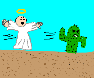 a cactus tries to escape from an angel
