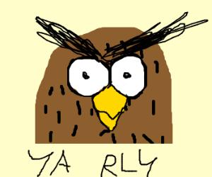 YA RLY